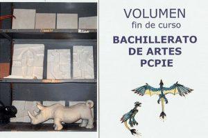 Trabajos volumétricos de BACHILLERATO DE ARTES y PCPIE