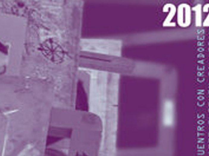 ENCUENTROS CON CREADORES 2012