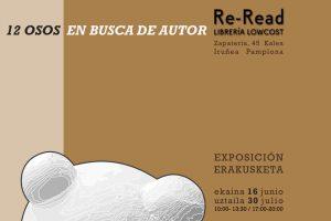 """""""12 OSOS EN BUSCA DE AUTOR"""" Exposición de estudiantes de escultura en la librería Re-Read"""