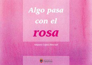 """Portada """"Algo pasa con el Rosa"""""""